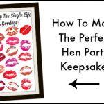 Hen Night Keepsake | How To Make A Hen Night Keepsake
